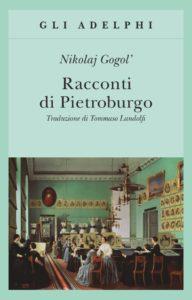 Racconti di Pietroburgo, Nikolaj Gogol